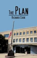 The Plan by Richard Cook (2012, Paperback)