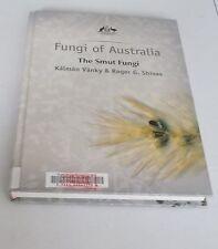 FUNGI OF AUSTRALIA book The Smut Fungi - Vanky & Shivas - CSIRO 2008