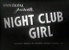NIGHT CLUB GIRL 1945 (DVD) VIVIAN AUSTIN, EDWARD NORRIS