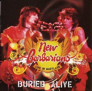 New Barbarians - Live in Maryland: Buried Alive [CD]