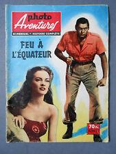 ►  PHOTO AVENTURES n°11/1959 - FEU A L'EQUATEUR - JOHNNY WEISMULLER