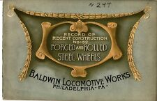 Record of Recent Construction 52 Baldwin 1905 Forged Rolled Steel Wheels -1/3  !