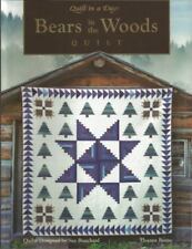 Bears in the Woods (Burns, Eleanor. Quilt in a Day Series.) by Sue Bouchard