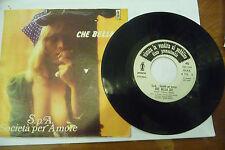 """SPA SOCIETA'PER AMORE""""CHE BELLA SEI-disco 45 giri POLARIS It.1976""""SEXY COVER"""