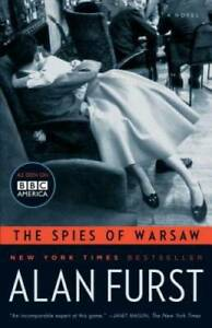 The Spies of Warsaw: A Novel - Paperback By Furst, Alan - GOOD