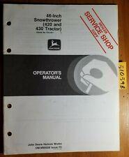 "John Deere 46"" Snowthrower S/N 525001- for 420 430 Tractor Owner Operator Manual"