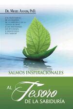 Al Tesoro de la Sabidur�a by Miguel Amad�s (2013, Paperback)