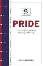 Pride: How Hospitality and Humility Overcome the First Deadly Sin (Seven Deadly