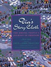 Dia's Story Cloth: Hmong People's Journey of Freedom by Dia Cha c1996 VGC HC