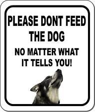 Please Dont Feed The Dog Norwegian Elkhound Aluminum Composite Sign