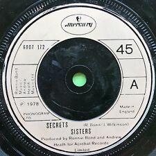 Sisters - Secrets / All Of A Sudden - Mercury 6007-172 Ex Condition