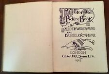 ' THE PETER PAN PICTURE BOOK ' by : Alice B. WOODWARD & Daniel O' CONNOR: 1915.