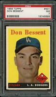 1958 Topps BB Card #401 Don Bessent Los Angeles Dodgers PSA NM 7 !!!