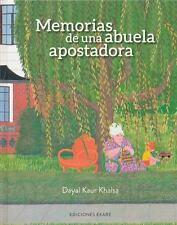 MEMORIAS DE UNA ABUELA APOSTADORA / TALES OF A GAMBLING GRANDMA