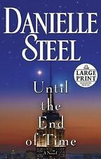 Until the End of Time [Large Print] by Danielle Steel - Paperback