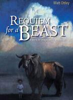 Requiem for a Beast ' Ottley, Matt