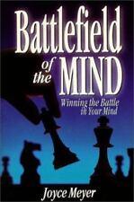 Battlefield of the Mind : Winning the Battle in Your Mind by Joyce Meyer