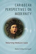 Caribbean Perspectives on Modernity: Returning Medusa's Gaze (New World Studies)