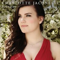 CHARLOTTE JACONELLI Solitaire CD NEW/UNPLAYED Britain's Got Talent Jonathan