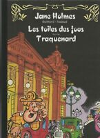 GUILMARD. Jane Holmes; les toiles des fous Taupinambour 2008 64 pages couleurs.