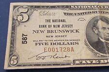 1929 NEW JERSEY NEW BRUNSWICK 5  DOLLAR NATIONAL BANKNOTE BILL W@W
