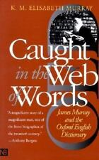 Caught in the Web of Words: James Murray and the Oxford English Dictio-ExLibrary