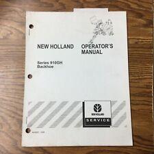 New Holland Series 910gh Backhoe Operators Manual Parts Operation Amp Maintenance
