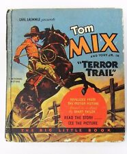 1934 TOM MIX in TERROR TRAIL Whitman #762 Big Little Book BLB exc tm