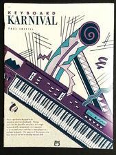 Keyboard Karnival, Paul Sheftel For Electronic Keyboard  New-Old Stock