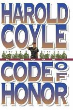 Code of Honor by Harold Coyle (2011, Paperback)