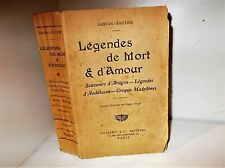 Légendes de Mort & d'Amour, par Gaston-Routier. Légendes Madrilènes, Aragon...