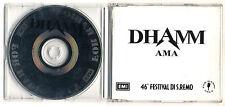 Cds Promo DHAMM Ama OTTIMO 1996 Cd singolo PROMO Sanremo