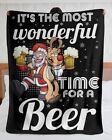 It's the most wonderful Time For A Beer Fleece Blanket