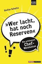 »Wer lacht, hat noch Reserven« von Stefan Schultz (2012, Taschenbuch)