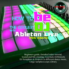 Ableton. How to Be the coolest Dj with Ableton Live ? Detailed video Guide + + +