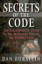 Secrets of the Code : The Unauthorized Guide to the Mysteries Behind the ... NEW