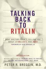 Talking Back To Ritalin: By Breggin, Peter