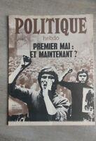 "Politique Hebdo No 77 ""Premier Mai et Maintenant"""