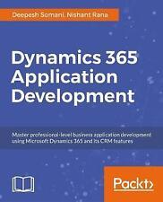 Dynamics 365 Application Development Master professional-level CRM application d