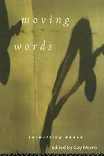 Moving Words: Re-Writing Dance-ExLibrary