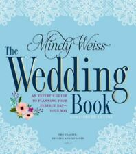 The Wedding Book: An Expert's Guide to Planning Your Perfect Day--Your Way (Revi