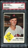 1963 Fleer Baseball #13 JERRY KINDALL Cleveland Indians PSA 7 NM