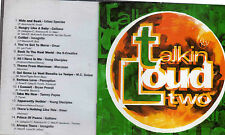 TALKIN LOUD TWO - EU 15 TRK CD - ACID JAZZ - INCOGNITO-YOUNG DISCIPLES-GALLIANO