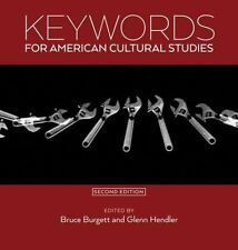 Keywords for American Cultural Studies, Second Edition (Paperback or Softback)