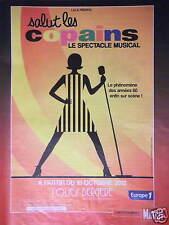 PUBLICITÉ 2012 EUROPE 1 SALUT LES COPAINS LE SPECTACLE MUSICAL FOLIIES BERGÈRE