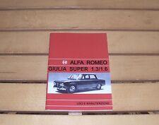 Uso e manutenzione Alfa Romeo Giulia Super 1.3/1.6 .. 1972-1974 Owner's manual