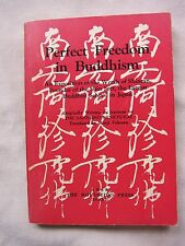 Old SC Book Perfect Freedom in Buddhism The Hokueeido Press 1969 GC