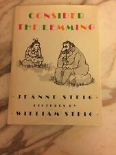 Consider The Lemming by Jeanne Steig Illus. William Steig 1st Edition 1988