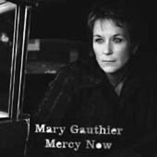 Mercy Now - Mary Gauthier (2005, CD NIEUW)