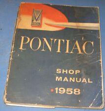 1958 Pontiac Shop Manual / Original Service Book!